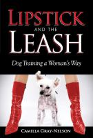 Lipstick and the leash : dog training a woman's way