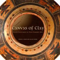 Canvas of clay : seven centuries of Hopi ceramic art