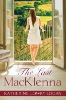 The last MacKlenna : a novel