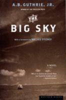 The Big Sky: A Novel
