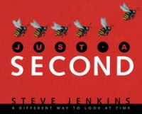 Cover of the book Just a second : a different way to look at time