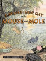 A Brand-new Day! with Mouse and Mole