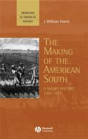 The making of the American South [electronic resource] : a short history, 1500-1877