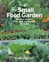The Small Food Garden