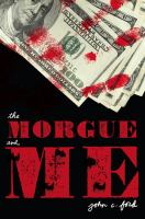Cover of the book The morgue and me
