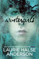 Wintergirls, by Laurie Halse Anderson