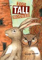 Too Tall Houses