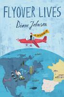 Flyover lives : a memoir