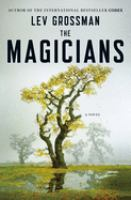 Cover of the book The magicians : a novel