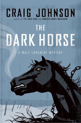 Cover Image for The Dark Horse by Craig Johnson