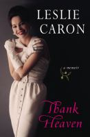 Thank heaven : a memoir