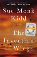 Cover Image for The Invention of Wings by Sue Monk Kidd