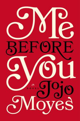 Me Before You  -  Jojo Moyes (18-Nov)