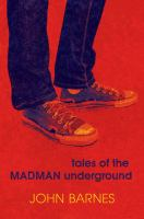 Cover of the book Tales of the Madman Underground : an historical romance, 1973