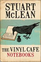The Vinyl Cafe Notebooks