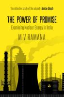 The power of promise : examining nuclear energy in India