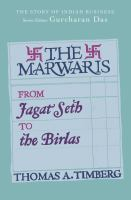 The Marwaris : from Jagat Seth to the Birlas