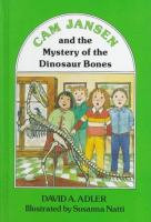 Cam Jansen and the Mystery of the Dinosaur Bones