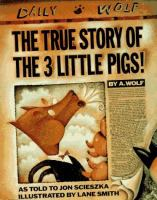 The True Story of the 3 Little Pigs on Bibliocommons