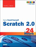 Sams teach yourself Scratch 2.0 in 24 hours