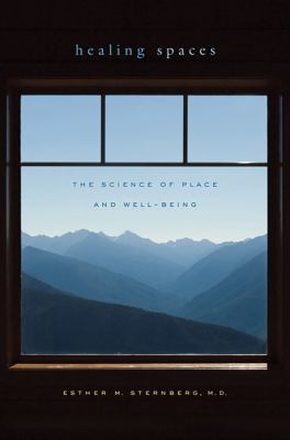 Cover art for Healing Spaces: The Science of Place and Well-Being