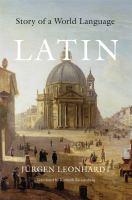 Latin : story of a world language