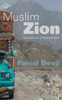 Muslim Zion : Pakistan as a political idea