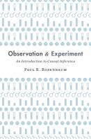 Observation and Experiment: An Introduction to Causal Inference