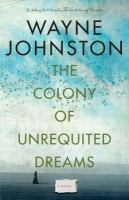 The colony of unrequited dreams.