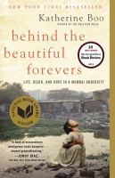Cover of the book Behind the beautiful forevers [life, death, and hope in a Mumbai undercity]