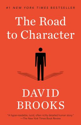 Cover Image for The Road to Character by David Brooks