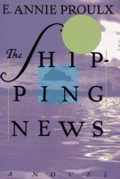 Cover Image for The Shipping News by Annie Proulx