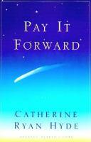 Pay it forward : a novel