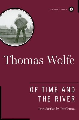 Cover Image for Of Time and the River: A Legend of Man's Hunger in His Youth by Thomas Wolfe