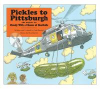 Pickles to Pittsburgh : the sequel to Cloudy with a chance of meatballs