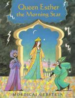 Queen Esther The Morning Star