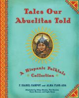Tales Our Abuelitas Told