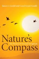 Nature's compass : the mystery of animal navigation