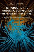 Introduction to modeling convection in planets and stars [electronic resource] : magnetic field, density stratification, rotation