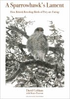 A sparrowhawk's lament : how British breeding birds of prey are faring