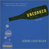 Uncorked [electronic resource] : the science of champagne