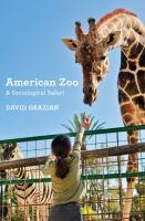 American zoo : a sociological safari