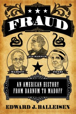 Fraud: An American History from Barnum to Madoff book jacket