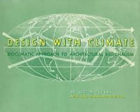 Design with climate : bioclimatic approach to architectural regionalism