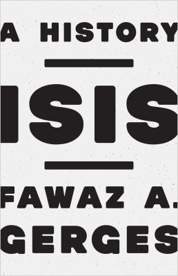 Book cover for ISIS : a history / Fawaz A. Gerges