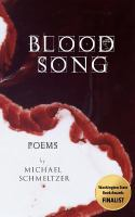 Blood Song: [poems]