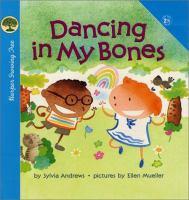 Dancing in My Bones
