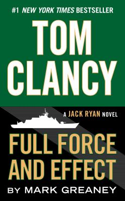 Cover Image for Full Force and Effect by Mark Greaney