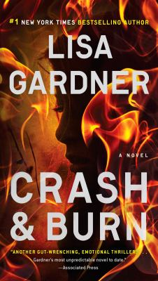 Cover Image for Crash and Burn by Lisa Gardner