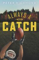 Always a Catch